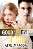 """Good Vs. Evil High"" by April Marcom"