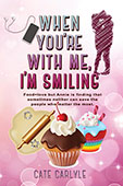 When You're With Me I'm Smiling by Cate Caryle