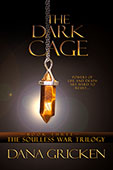 The Dark Cage by Dana Gricken