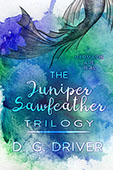 """The Juniper Sawfeather Boxset"" by D. G. Driver"