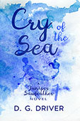 """Cry of the Sea"" by D.G. Driver"