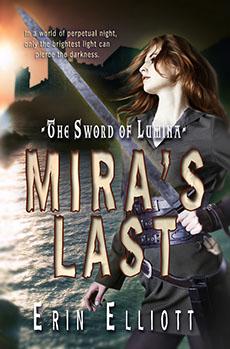 """""""Mira's Last"""" by Erin Elliott"""