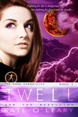 """Twell and the Uprising"" by Kate O'Leary"