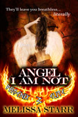 """Angel I Am Not"" by Melissa Starr"