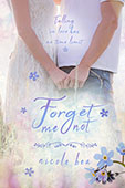 Forget Me Not by Nicole Bea