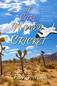 """A Girl Named Cricket"" by Peter J. Manos"