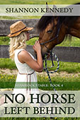 """No Horse Left Behind"" by Shannon Kennedy"