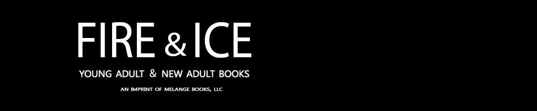 Fire and Ice Young Adult and New Adult Books
